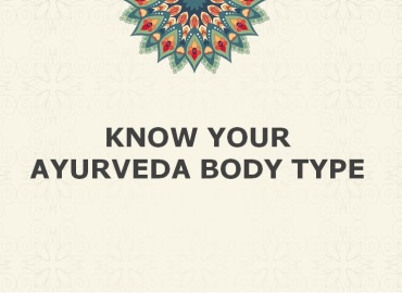 Know your Ayurveda Body Type